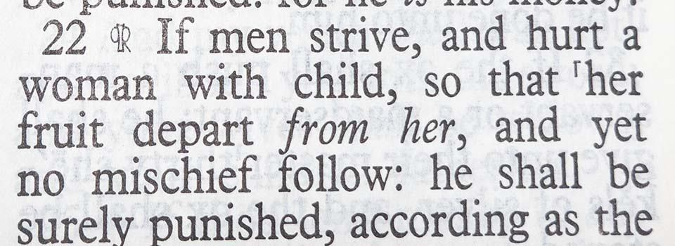 bible verses about abortion exodus 21:22